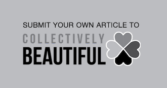 Submit an Article to Collectively Beautiful!